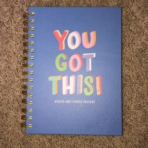 """""""You Got This"""" Health and Fitness Tracker Journal"""